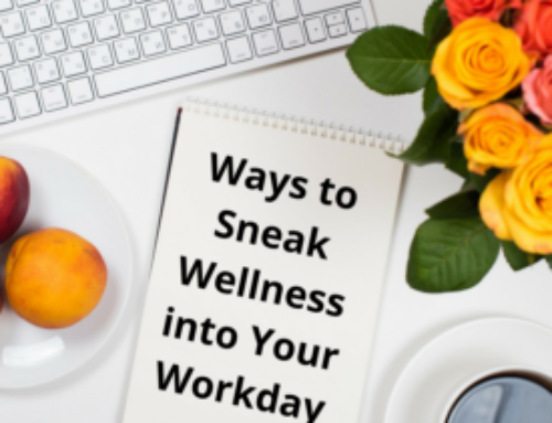 Ways to Sneak Wellness into Your Workday
