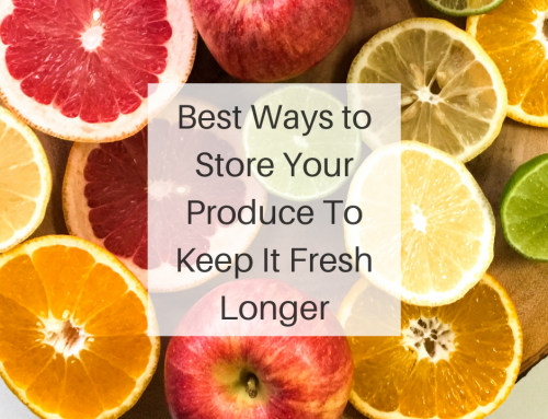 Best Ways to Store Your Produce to Keep it Fresh Longer