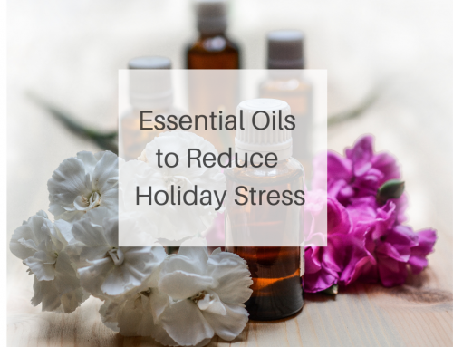 4 Essential Oils to Help with Holiday Stress