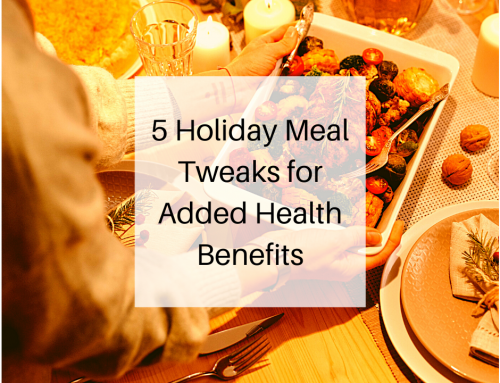 5 Holiday Meal Tweaks for Added Health Benefits