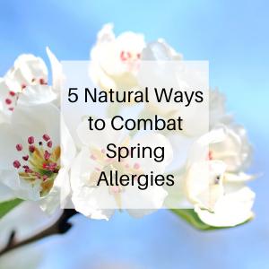 5 Natural Ways to Combat Spring Allergies