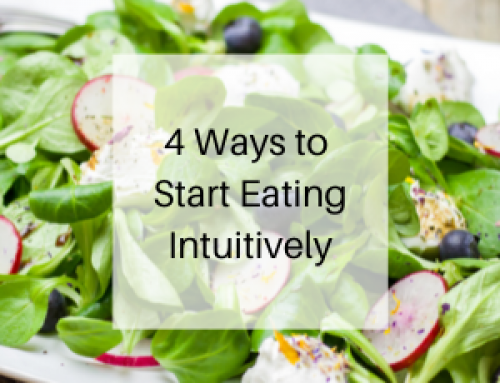 4 Ways to Start Eating Intuitively