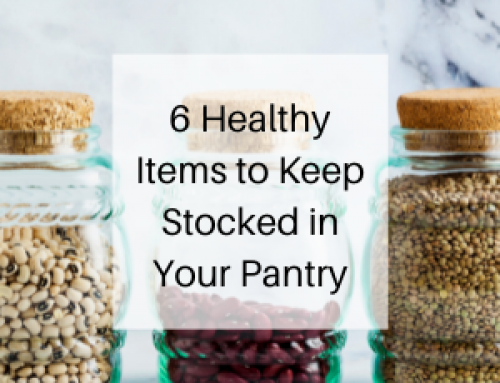 6 Healthy Items to Keep Stocked in Your Pantry